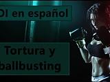 Spanish audio JOI con ballbusting y tortura.