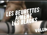 Les Beurettes Aiment Les Blacks Volume 3